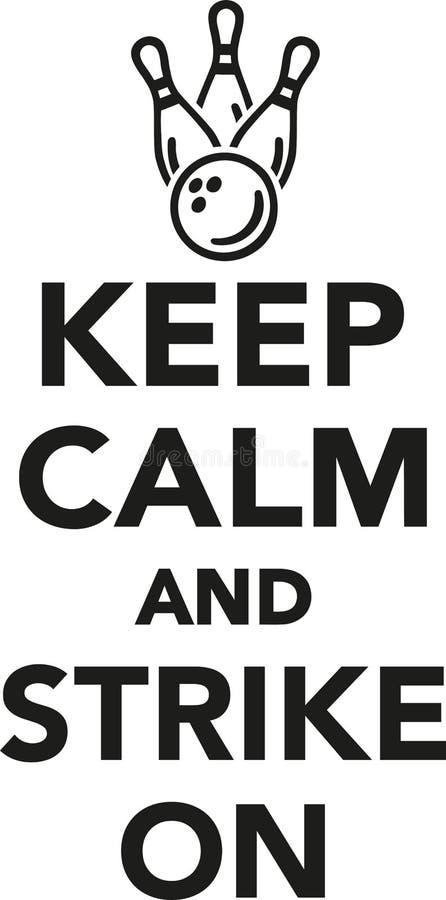 keep calm and strike on bowling stock vector illustration of logo rh dreamstime com keep calm logo templates