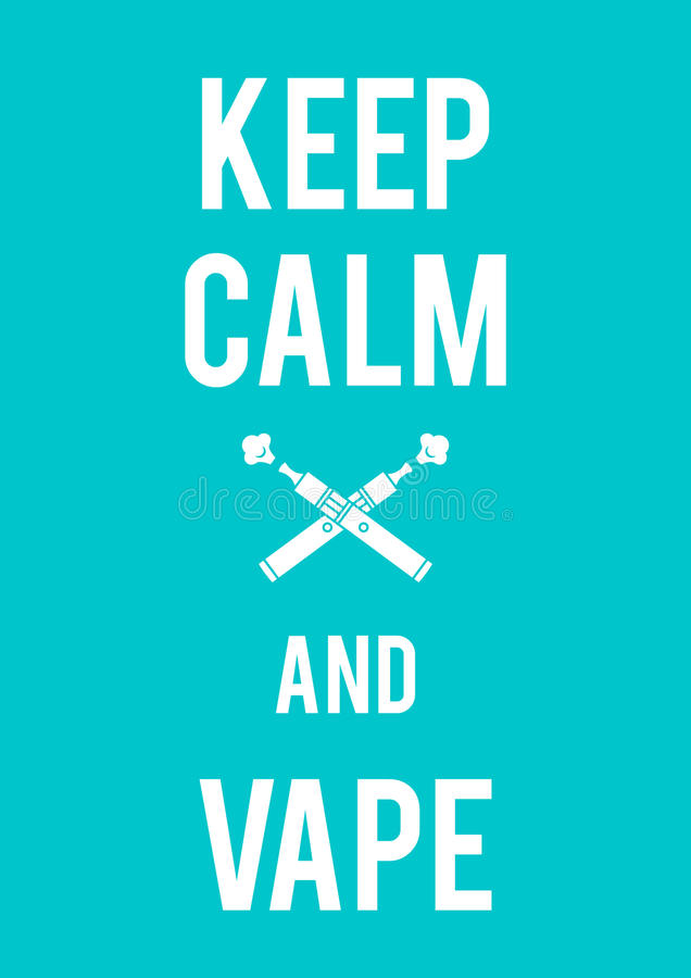 Download Keep calm and vape stock vector. Illustration of atomizer -  71544324