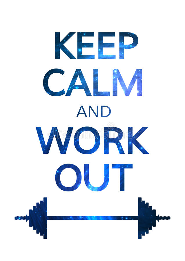 Keep Calm and Work Out Motivation Quote. Colorful stock illustration