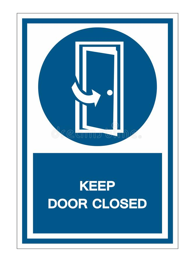 Keep Door Closed Symbol Sign Isolate On White Background,Vector Illustration EPS.10. Open, access, approach, danger, way, doorknob, doors, doorway, emergency royalty free illustration