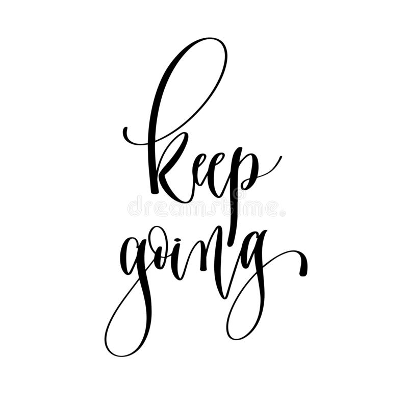 Keep going - hand lettering overlay typography element vector illustration
