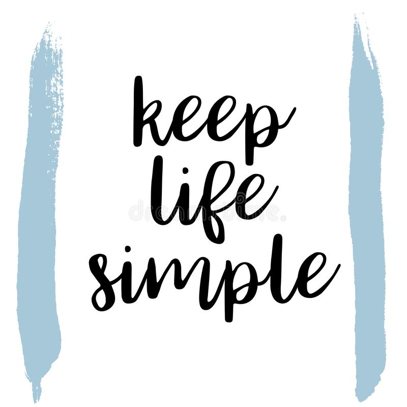 Keep life simple. Inspiring Creative Motivation Quote Poster Template. Vector Typography Banner Design Concept On Grunge stock illustration