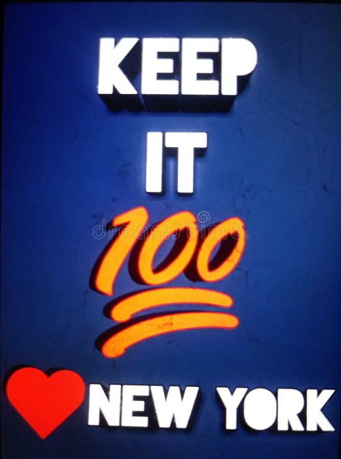 Keep it 100 love new york royalty free stock photography