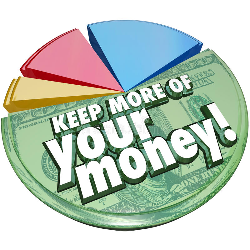 Keep More of Your Money Pie Chart Taxes Fees Costs Higher Percent vector illustration