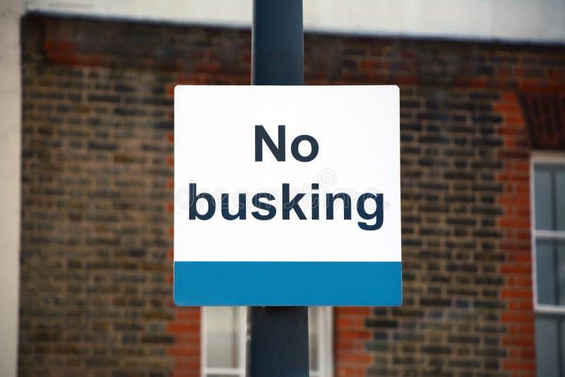 Kein busking Zeichen lizenzfreie stockfotografie