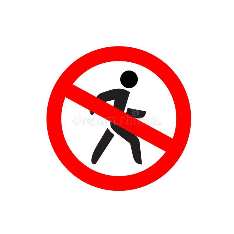 Kein Eintrag-Symbol Stoppen Sie kein gehendes Fußgängerwarnzeichen lizenzfreie abbildung