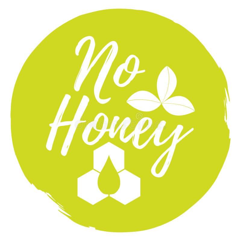 Kein Honig Aufkleber Gesund und biologisches Lebensmittel Guss mit Bürste Nahrung stock abbildung