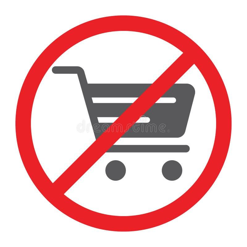 Keine Einkaufswagen Glyphikone, verboten und verboten, kein Einkaufslaufkatzenzeichen, Vektorgrafik, ein festes Muster auf a stock abbildung