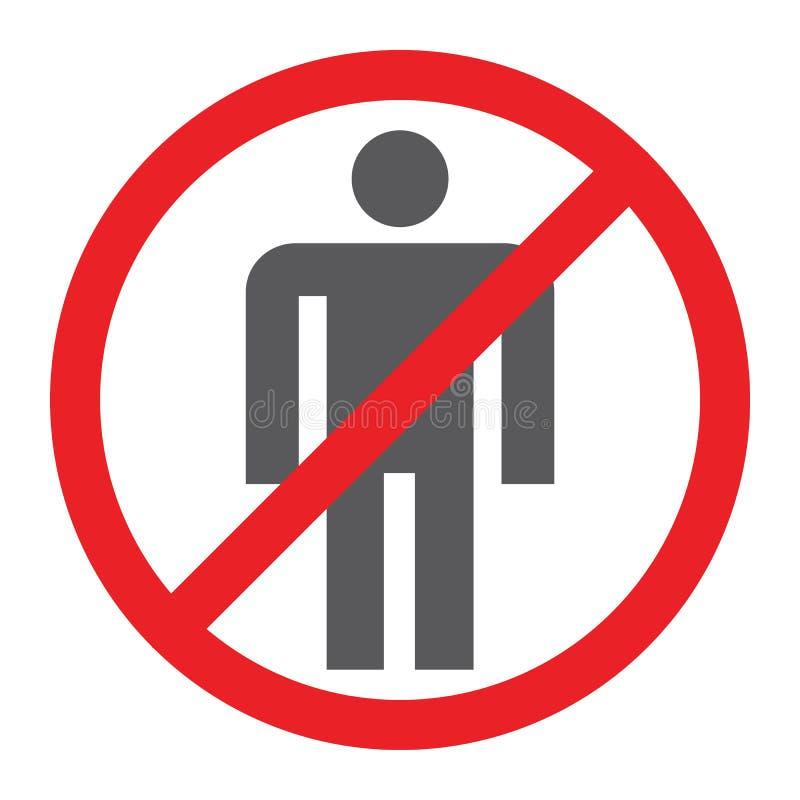 Keine Leute Glyphikone, verboten und Verbot, kein menschliches Zeichen, Vektorgrafik, ein festes Muster auf einem weißen Hintergr lizenzfreie abbildung