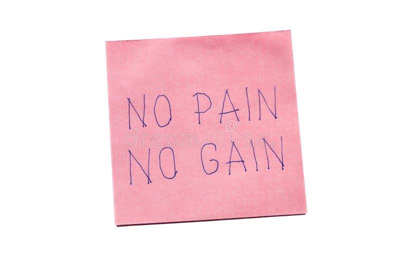 Keine Schmerz kein Gewinn, der an geschrieben wird, erinnern sich an Anmerkung stockfotos