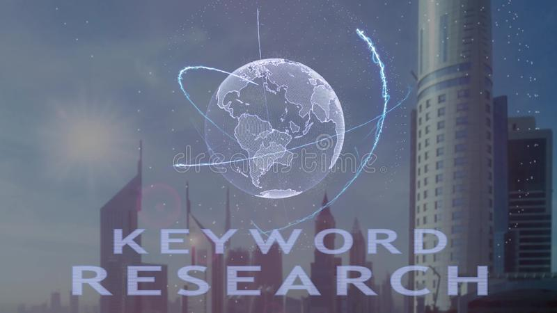 Keyword research text with 3d hologram of the planet Earth against the backdrop of the modern metropolis stock illustration