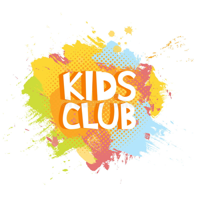Kids Club fun letters in abstract colorful paint brush grunge background. Vector logo illustration template.  stock illustration