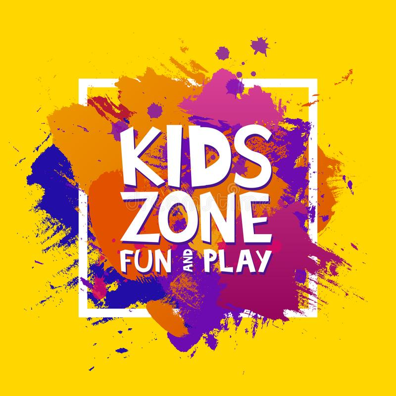 Kids zone colorful banner. Cartoon letters and splashes in Grunge abstract paint brush colorful background. Vector illustration vector illustration