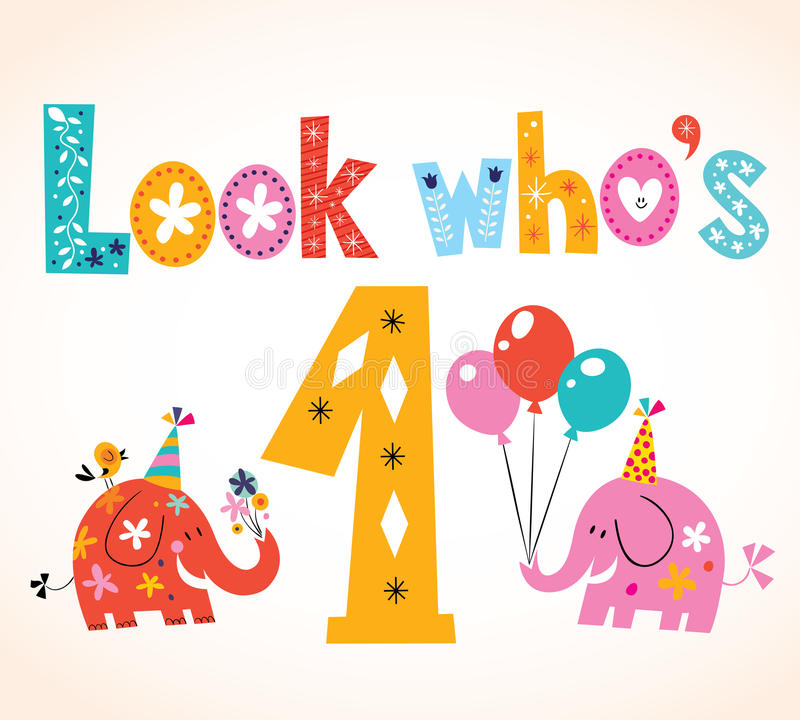 Kijk wie één - eerste verjaardagskaart is stock illustratie