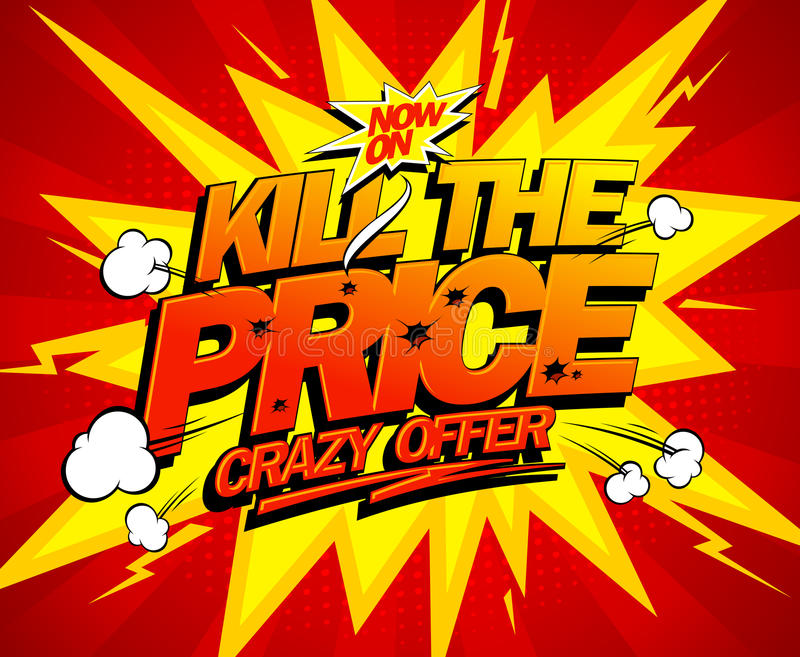 Kill the price, crazy offer design stock illustration