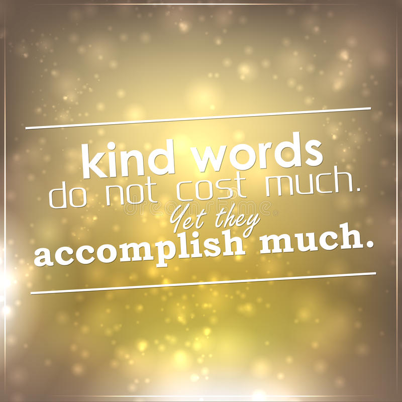 Free Kind Words Do Not Cost Much Stock Images - 38717074