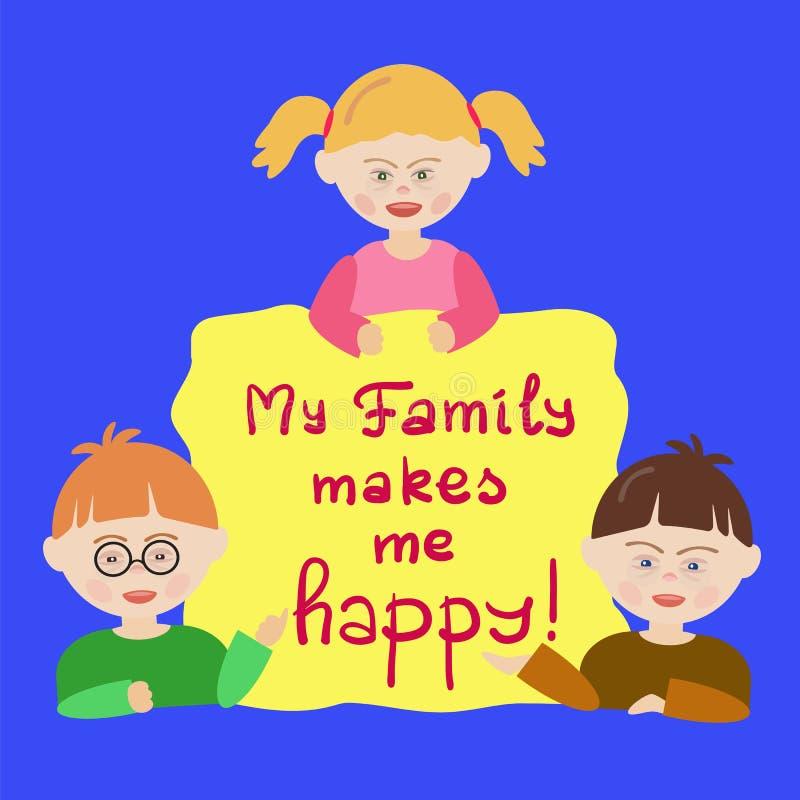 Kinder mit Down-Syndrom halten ein Zeichen, das sagt, dass meine Familie mich glücklich macht! lizenzfreie abbildung