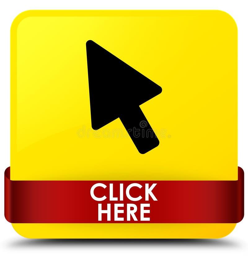 Klicken Sie hier rotes Band des gelben quadratischen Knopfes in der Mitte vektor abbildung