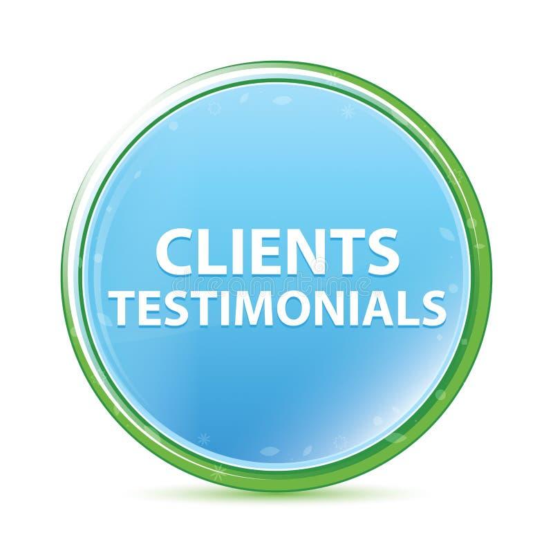 Klientów Testimonials naturalnego aqua round cyan błękitny guzik ilustracji