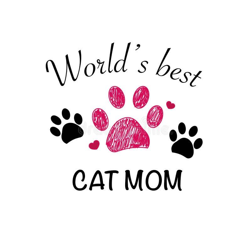 Klottret tafsar trycket Text `` för bästa kattmamma `` Lyckligt kort för hälsning för dag för moder` s stock illustrationer
