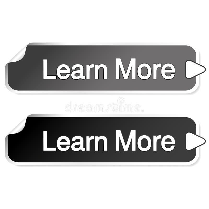 Knöpfe für Website oder APP Knopf - lernen Sie mehr, die grauen und schwarzen Aufkleber des Rechtecks mit Pfeil stock abbildung