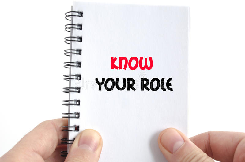 Know your role text concept. Isolated over white background royalty free stock photography