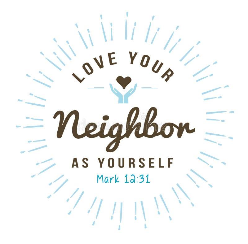 Kocha Twój sąsiad Jako Ty royalty ilustracja