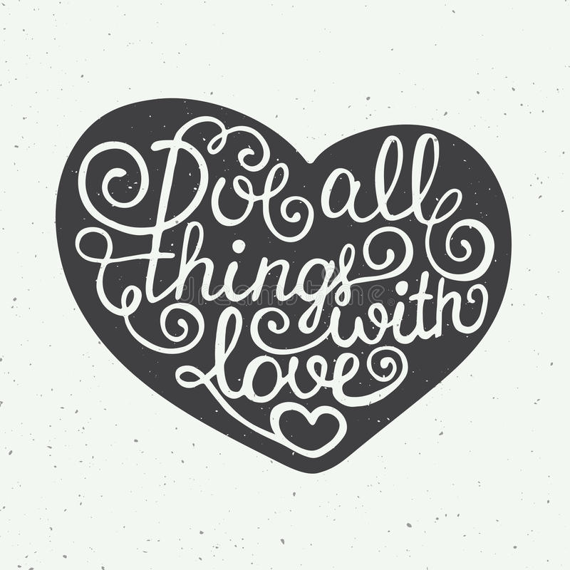 Kocha wszystkie rzeczy z miłością w sercu na rocznika tle ilustracji