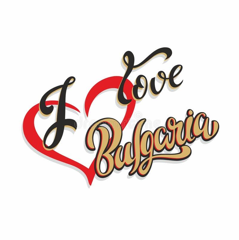 Kocham Bułgaria literowanie Turysta karta Przemysł turystyczny Serce wektor royalty ilustracja