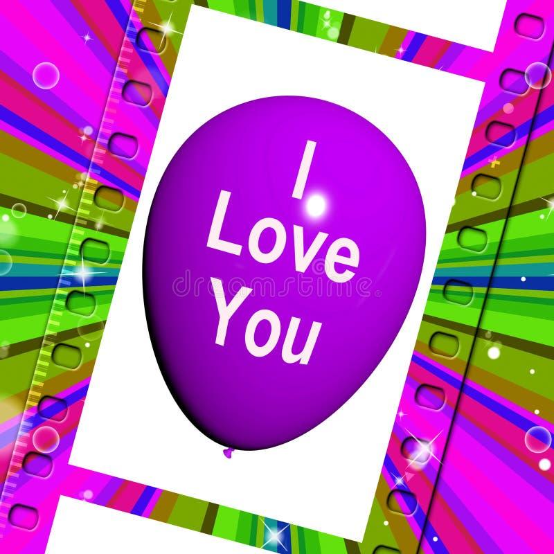Kocham Ciebie Balonowego Reprezentuję miłości i Dobieram się ilustracja wektor