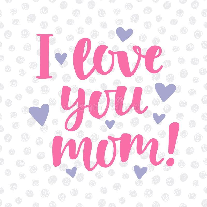 Kocham ciebie, mama plakat z śliczną ręką pisać szczotkarskim literowaniu ilustracji