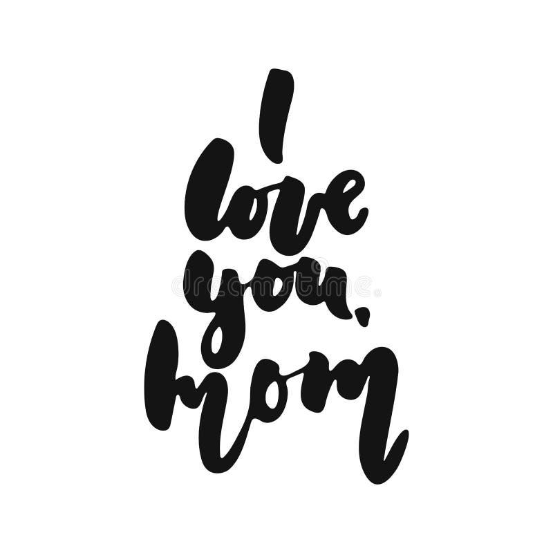 Kocham ciebie, mama - wręcza patroszonego literowanie zwrot odizolowywającego na białym tle Zabawa szczotkarskiego atramentu wekt ilustracja wektor