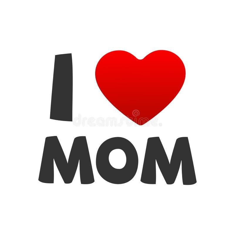 Kocham mamy Wektorową ilustrację z Czerwonym sercem dla matka dnia ilustracja wektor