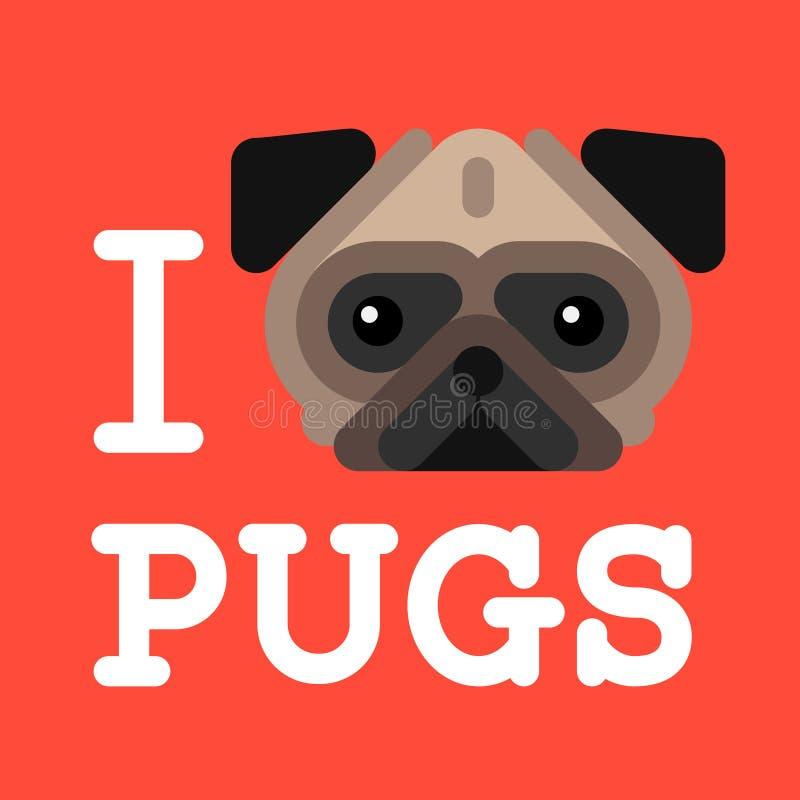 Kocham mopsy. Śliczny moda modnisia mopsa psa zwierzę domowe royalty ilustracja