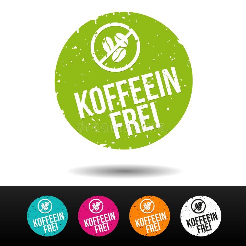 Koffeinfreier Ausweis Deutsche Übersetzung: Koffein-frei Siegel vektor abbildung