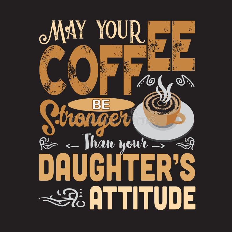 Koffie Citaat en Zeggen goed voor drukontwerp stock illustratie