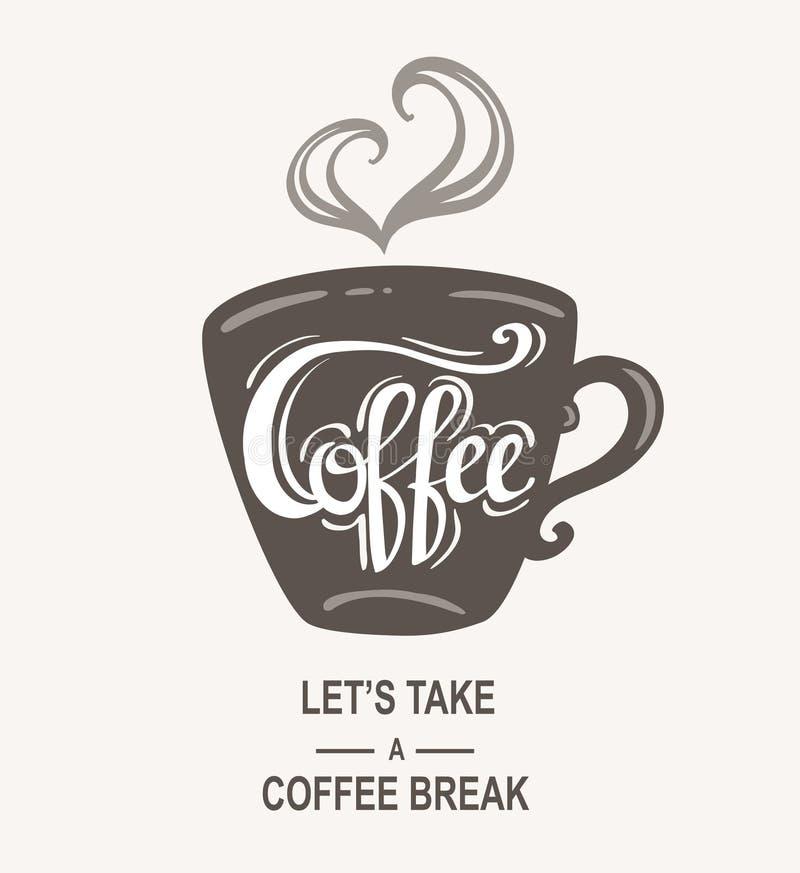 ` Koffie - laat ` s koffiepauze ` Hipster Wijnoogst het Gestileerde Van letters voorzien nemen Vectorillustratiebanner vector illustratie