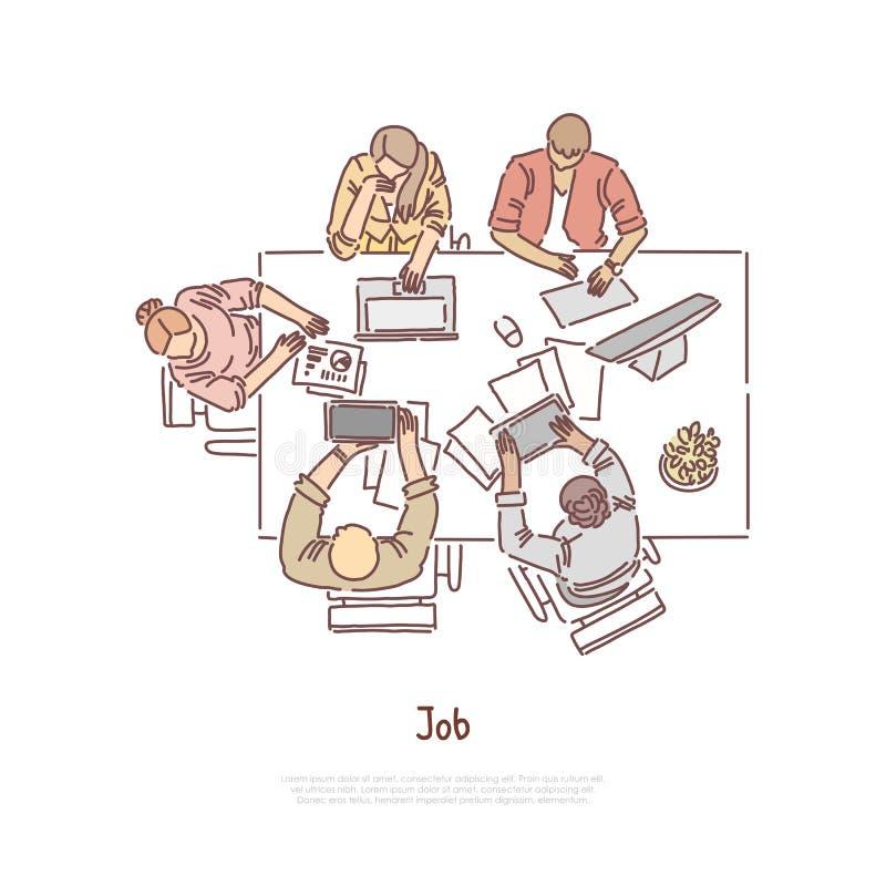 Kollegen, die Draufsicht, Angestellten am Büroarbeitsplatz, Arbeitsplatz, Konferenz, Vorstellungsgesprächfahne coworking sind lizenzfreie abbildung