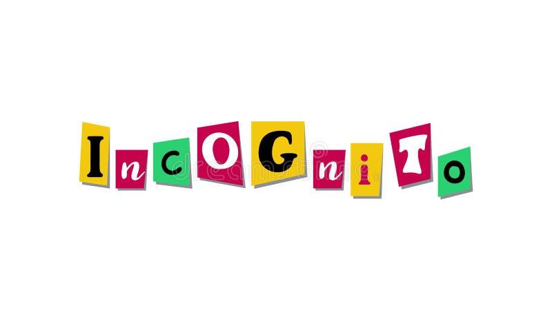 Kolorowi gazety lub magazynu listy INCOGNITO Ręcznie robiony kolaż wektorowy słowo dla scrapbooking lub rzemioseł royalty ilustracja