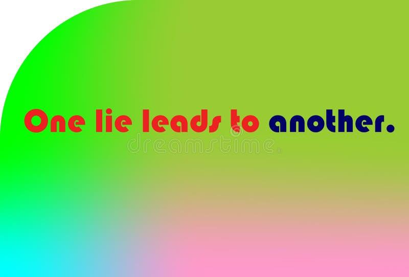 Kolorowi ilustracyjni idiomy i przysłowia, projekta tekst, Jeden kłamstwo prowadzą inny royalty ilustracja