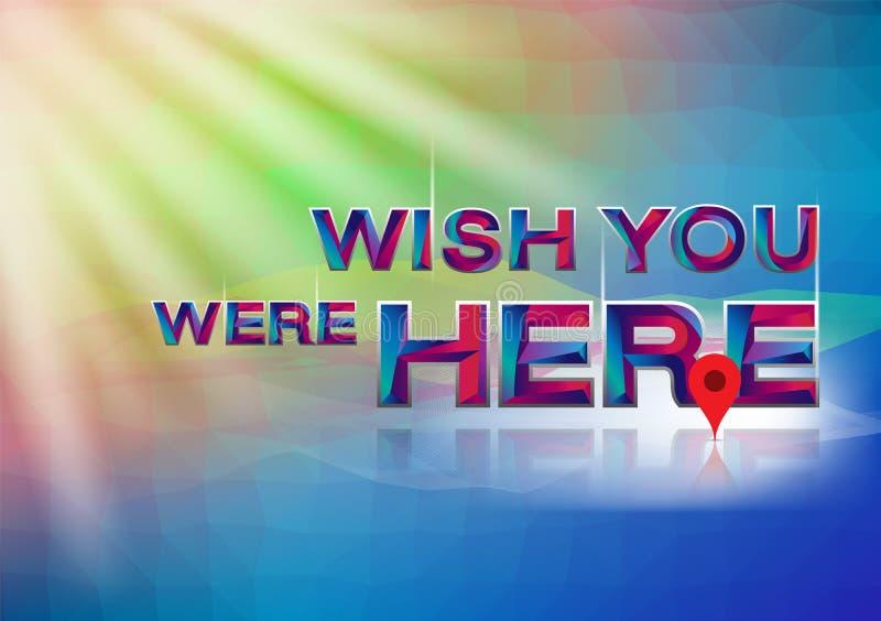 Kolorowy słowa życzenie ty byłeś herel ilustracja wektor