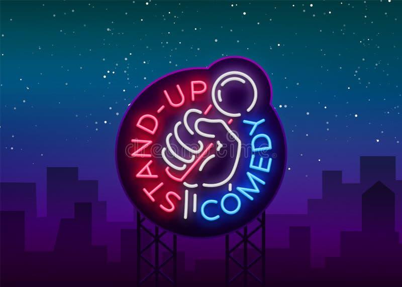 Komödie stehen oben Einladung ist eine Leuchtreklame Logo, heller Flieger des Emblems, helles Plakat, Neonfahne, glänzende Nacht vektor abbildung