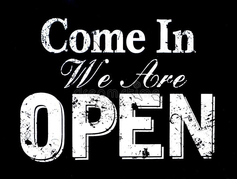Kom in wij zijn open, uitstekend zwart retro teken met de tekst in witte kleur stock illustratie