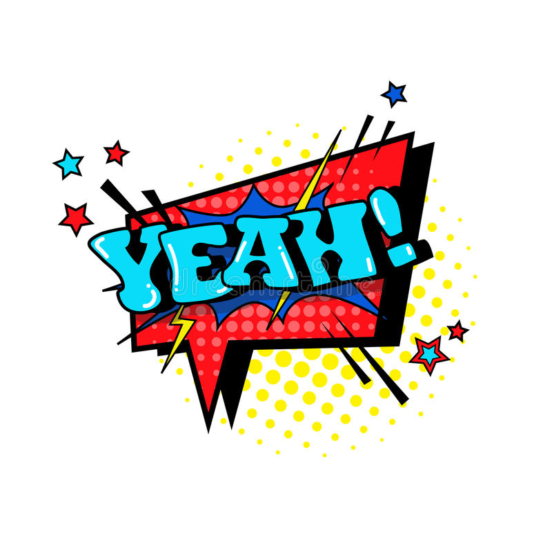 Komiczna mowy gadki bąbla wystrzału sztuki stylu teksta Yeah Wyrażeniowa ikona royalty ilustracja