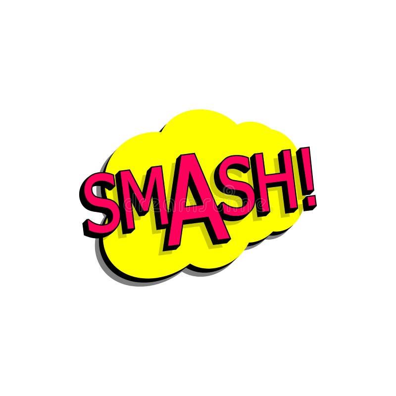 Komiczny mowa bąbel z wyrażeniowym teksta roztrzaskaniem Wektorowa jaskrawa dynamiczna kreskówki ilustracja w retro wystrzał sztu ilustracji