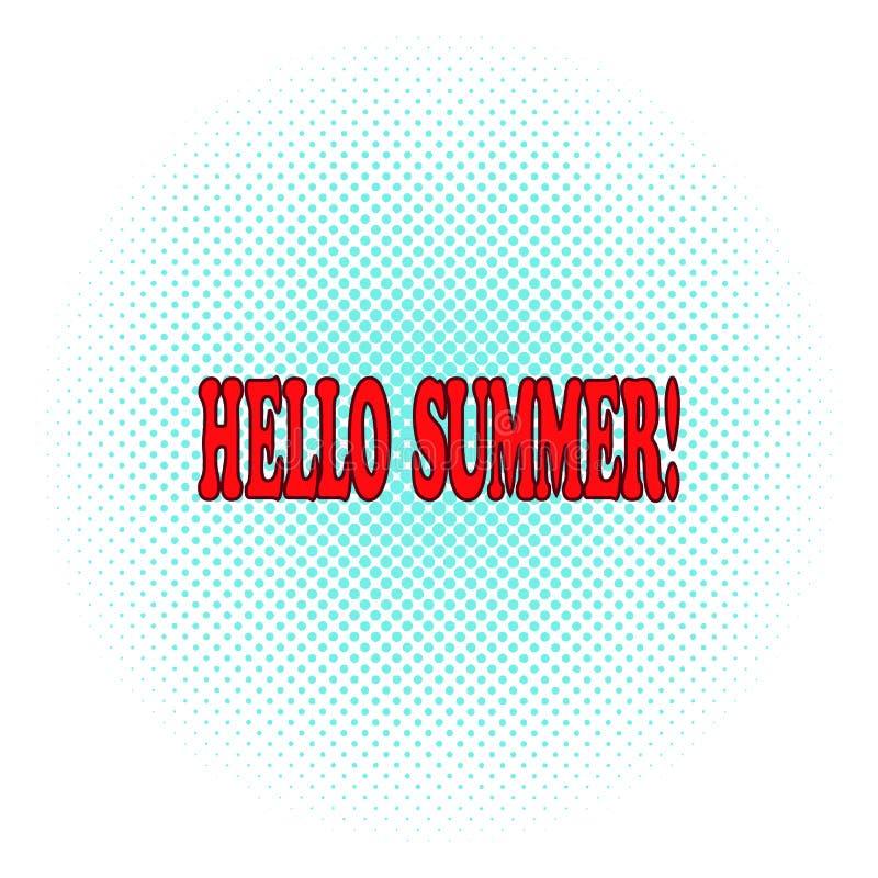 Komische Phrase des heißen hallo-Sommers auf einem Halbtonhintergrund Knall Art Vector Illustration ikone Logo, T-Shirt Druck, Pl stock abbildung