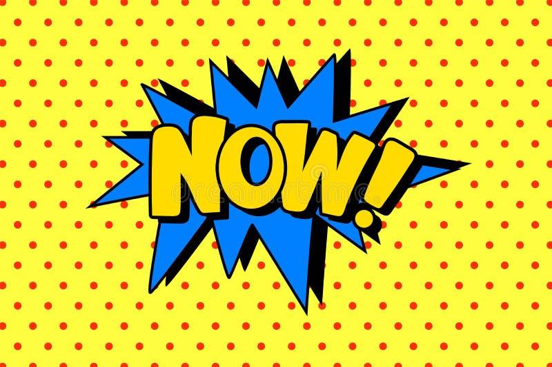 Komische Spracheblase mit Text jetzt, Planschablone mit Punktmuster auf gelber Hintergrundvektorillustration, Pop-Art stock abbildung
