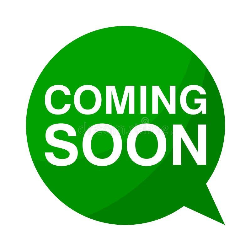 Komma snart, grön anförandebubbla stock illustrationer