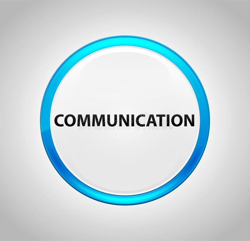 Kommunikationen rundar den blåa tryckknappen royaltyfri illustrationer