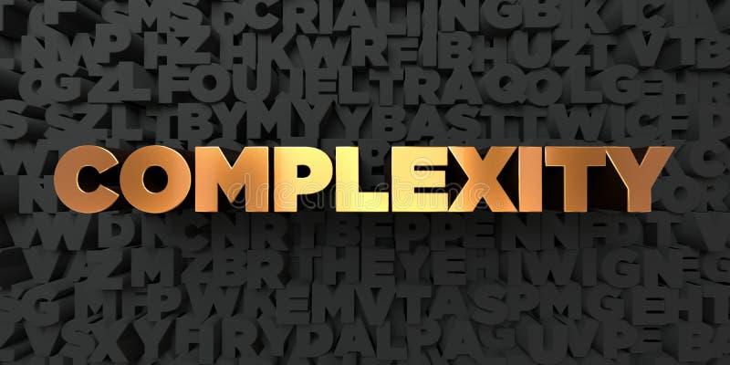 Komplexitet - guld- text på svart bakgrund - 3D framförd fri materielbild för royalty royaltyfri illustrationer